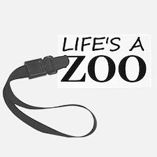 lifes a zoo black tran Luggage Tag