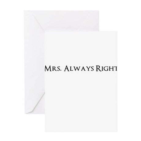 Mrs. Always Right Funny Greeting Cards