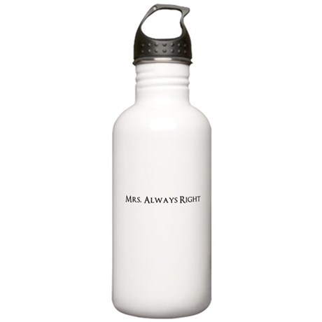 Mrs. Always Right Funny Water Bottle