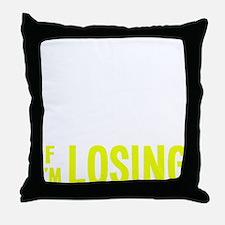 itsonlyagamblingb2 Throw Pillow
