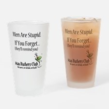 men-are-stupid-full-slogan Drinking Glass