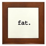 fat. Framed Tile