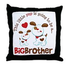 PupGoing2BeBigBrother Throw Pillow