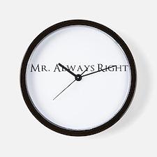 Mr Always Right Wall Clock
