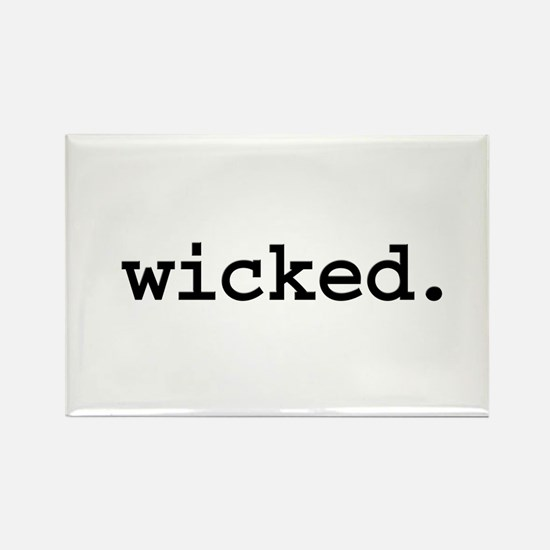 wicked. Rectangle Magnet