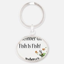 fish-is-fish-new-logo Oval Keychain