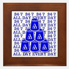 24-7 every day, blue 2 Framed Tile