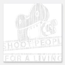 """I Shoot People-white wit Square Car Magnet 3"""" x 3"""""""