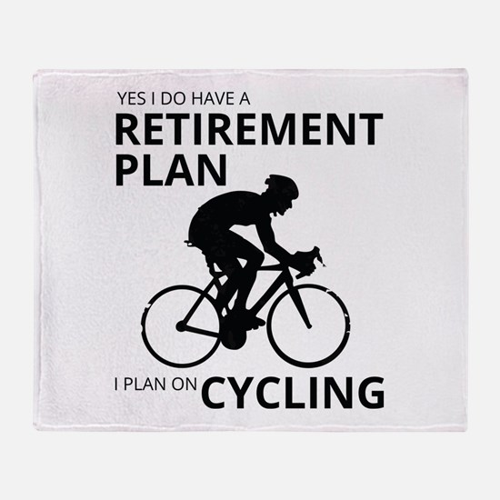 Cyclist Retirement Plan Throw Blanket