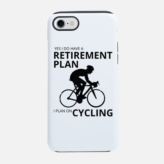 Cyclist Retirement Plan iPhone 7 Tough Case