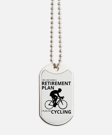 Cyclist Retirement Plan Dog Tags
