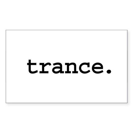 trance. Rectangle Sticker