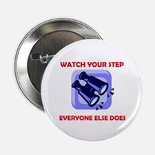 WATCH YOUR STEP Button