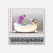 """Ablutophobia Square Sticker 3"""" x 3"""""""