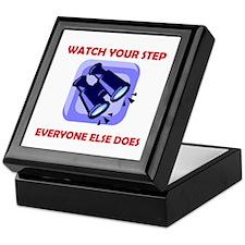 WATCH YOUR STEP Keepsake Box