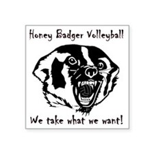 "Honey Badger Square Sticker 3"" x 3"""
