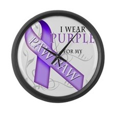 I Wear Purple for my Paw Paw Large Wall Clock