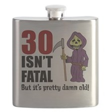 30 isnt fatal but old Flask