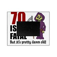 70 Isnt Fatal But Old Picture Frame