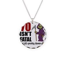 70 Isnt Fatal But Old Necklace Circle Charm
