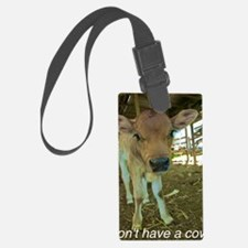 Dont have a cow! Luggage Tag