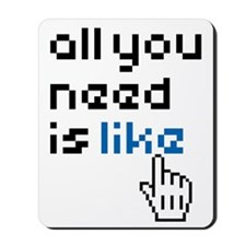 all-you-need-is-like-01a Mousepad