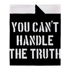 you-cant-handle-the-truth-01b-black Throw Blanket