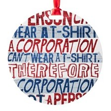 Corporate Personhood T-Shirt Art Ornament