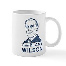 I Still Blame Wilson Mugs