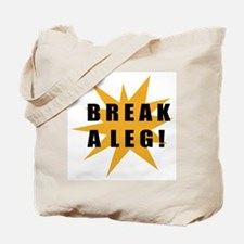Break A Leg! / Star Tote Bag