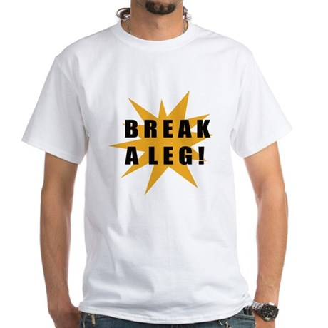 Break A Leg! / Star White T-Shirt
