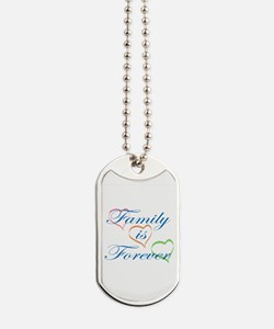 Family is Forever Dog Tags