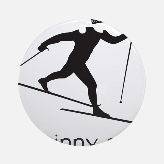 skinny ski blk Round Ornament