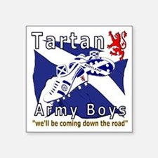 "Tartan Army Boys_Coming 201 Square Sticker 3"" x 3"""