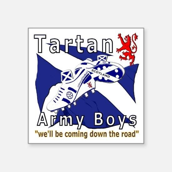 "Tartan Army Boys_Coming 201 Square Sticker 3"" x 3"""
