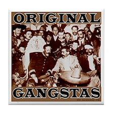 Original Gangstas Tile Coaster
