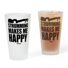 Strumming Makes Me Happy Drinking Glass