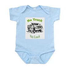 No Truck - No Luck Infant Creeper