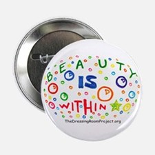 """""""Beauty Is Within"""" 2.25"""" Button (10 pack)"""