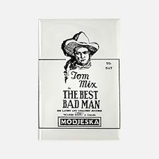 Tom Mix The Best Bad Man Rectangle Magnet