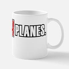I_crash_planes_sweatshirt Small Small Mug