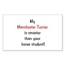 My Manchester Terrier is smarter... Decal