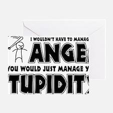 Anger vs. Stupidity Greeting Card