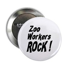 Zoo Workers Rock ! Button