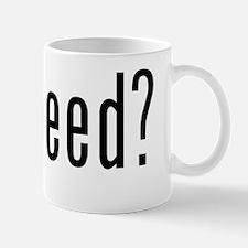 got weed Mug
