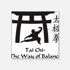 "Phil Tai Chi The Way of Bal Square Sticker 3"" x 3"""