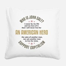 april11_john_galt_hero_2 Square Canvas Pillow