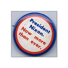 "OldNixonButton250 Square Sticker 3"" x 3"""