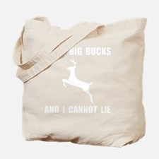 I Like Big Bucks White Tote Bag