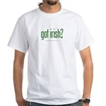 got irish? White T-Shirt